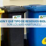 ¿Qué son y qué tipo de residuos biológicos son los más habituales?