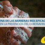 Una de las barreras más eficaces en la prevención del coronavirus